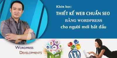 Thiết kế Web chuẩn SEO bằng Wordpress cho người mới bắt đầu