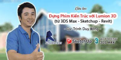 Dựng Phim Kiến Trúc với Lumion 3D (từ 3DS Max - Sketchup - Revit)