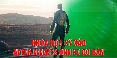 Hiệu ứng kỹ xảo (VFX) cơ bản với phần mềm Adobe After Effects