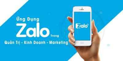 Ứng dụng Zalo trong Quản Trị - Kinh Doanh - Marketing