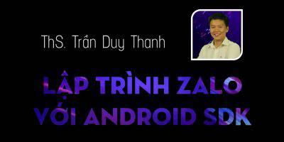 Lập trình Zalo với Android SDK