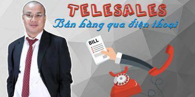 Telesales - Bán hàng qua điện thoại