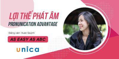 Lợi Thế Phát Âm - Pronunication Advantage - As easy as ABC