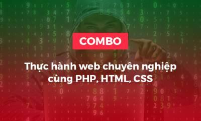 Thực hành web chuyên nghiệp cùng PHP, HTML, CSS