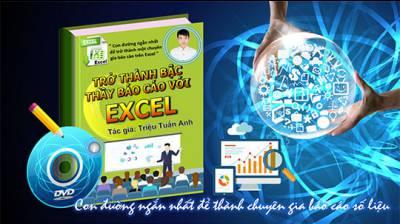 Trở thành bậc thầy báo cáo với Excel
