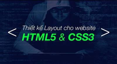 Thiết kế Layout cho website với HTML5 và CSS3