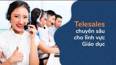 Telesales chuyên sâu cho lĩnh vực Giáo dục