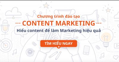 Content Marketing - Hiểu Content để làm Marketing hiệu quả