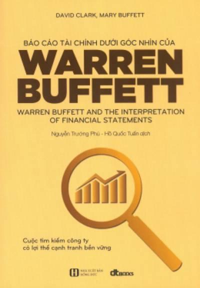 Báo Cáo Tài Chính Dưới Góc Nhìn Của Warren Buffett (Tái Bản 2020)