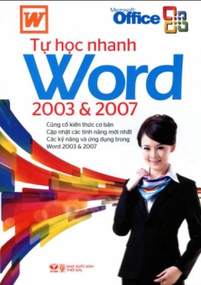 Tự Học Nhanh Word 2003 &  2007