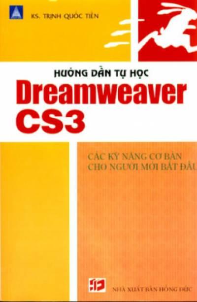 Hướng Dẫn Tự Học Dreamweaver CS3 - Các Kỹ Năng Cơ Bản Cho Người Mới Bắt Đầu