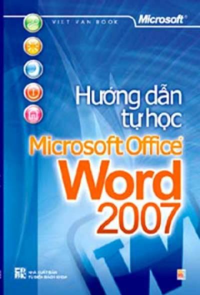 Hướng Dẫn Tự Học Microsoft Office Word  2007