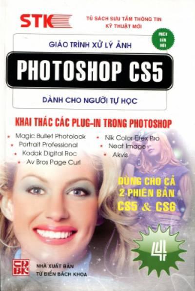Giáo Trình Xử Lý Ảnh Photoshop CS5 Dành Cho Người Tự Học - Tập 4