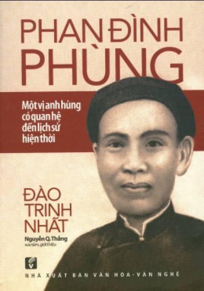Phan Đình Phùng - Một Vị Anh Hùng Có Quan Hệ Đến Lịch Sử Hiện Thời