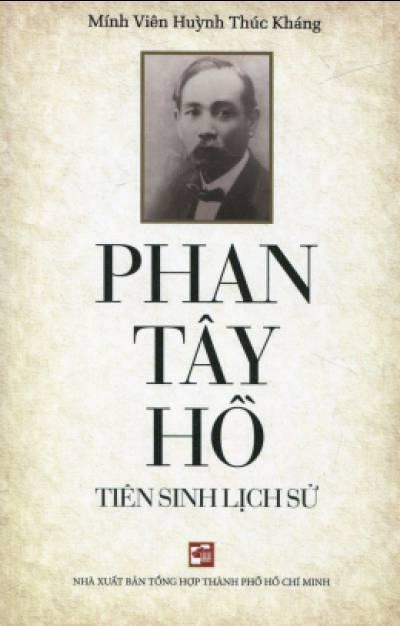 Phan Tây Hồ - Tiên Sinh Lịch Sử