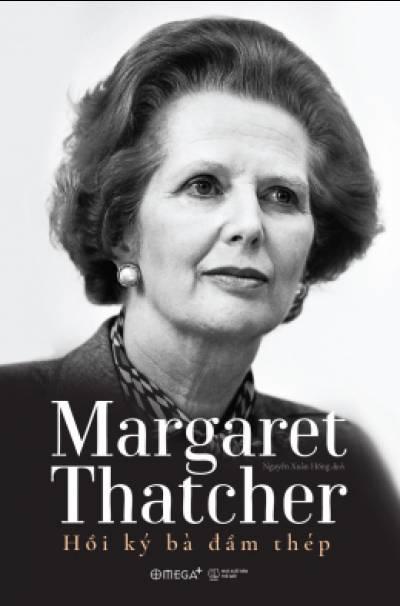 Hồi Ký Bà Đầm Thép Margaret Thatcher