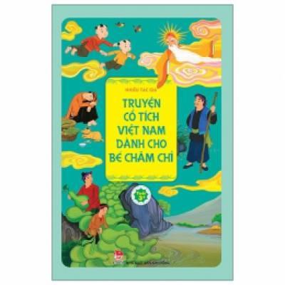 Truyện Cổ Tích Việt Nam Dành Cho Bé Chăm Chỉ