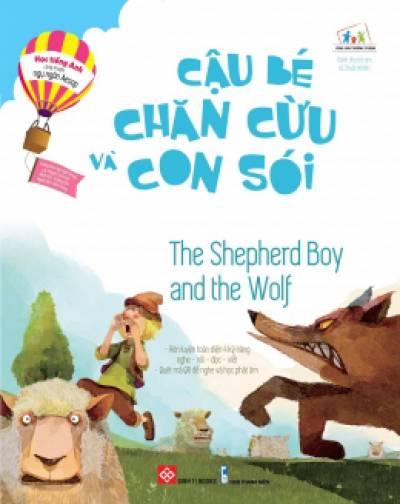 Học Tiếng Anh Cùng Truyện Ngụ Ngôn Aesop - Cậu Bé Chăn Cừu Và Con Sói (Song Ngữ)