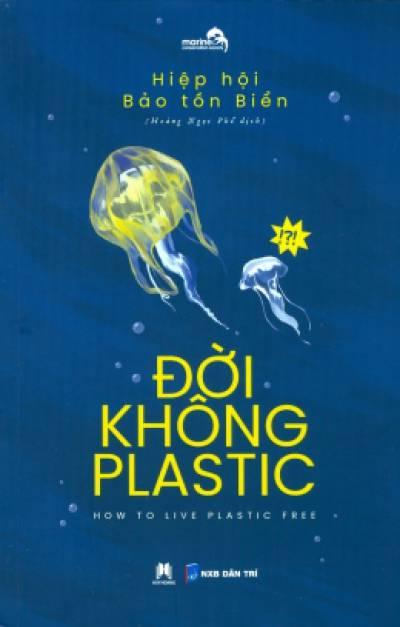 Đời Không Plastic