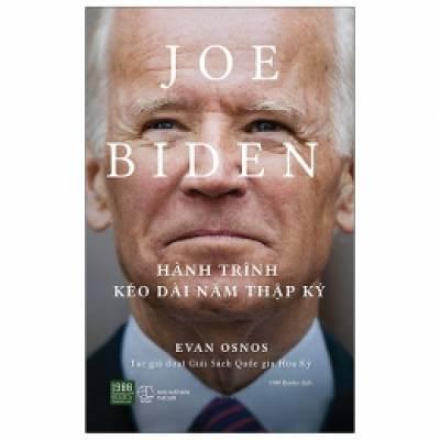 Joe Biden - Hành Trình Kéo Dài Năm Thập Kỷ